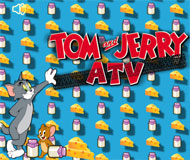 Tom and Jerry ATV